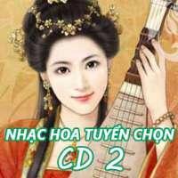 Nhạc Hoa Tuyển Chọn CD 2