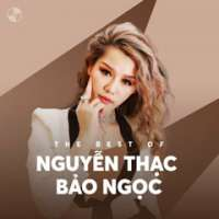 The Best Of Nguyễn Thạc Bảo Ngọc